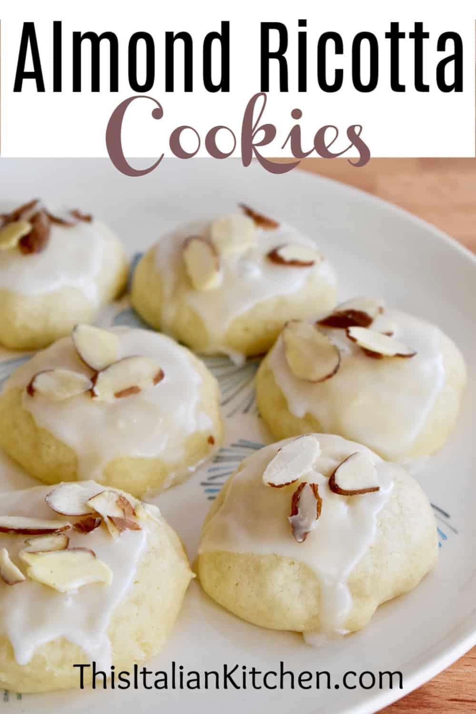 Italian Almond ricotta cookies Pinterest pin.