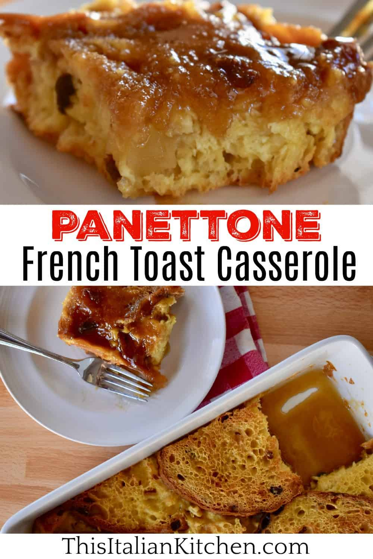 Panettone French Toast Casserole.